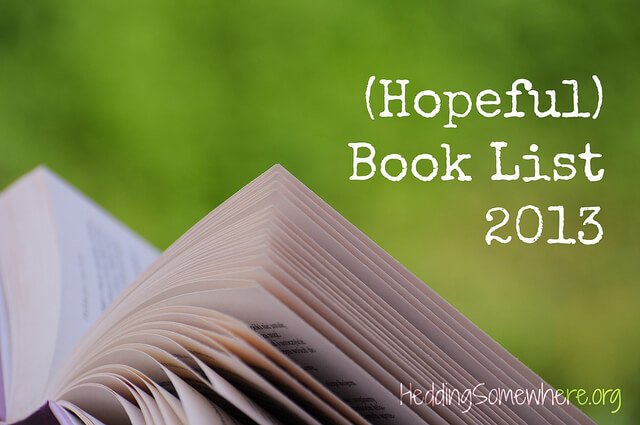 (Hopeful) Book List 2013